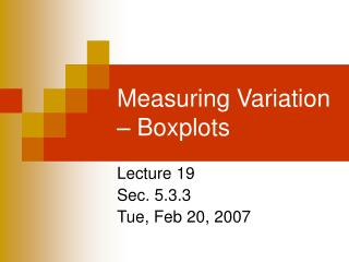 Measuring Variation – Boxplots