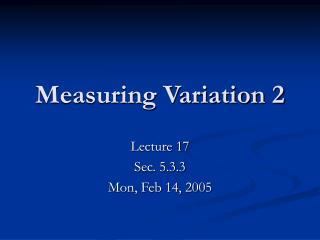 Measuring Variation 2