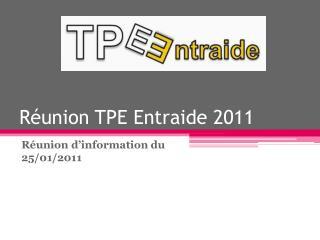 Réunion TPE Entraide 2011
