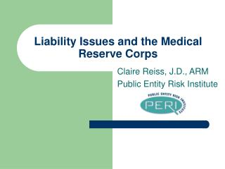 Liability Issues and the Medical Reserve Corps