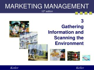 MARKETING MANAGEMENT 12 th  edition