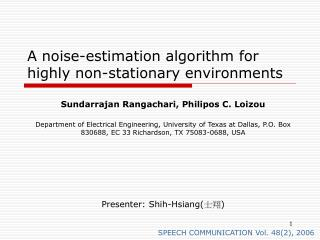 A noise-estimation algorithm for highly non-stationary environments