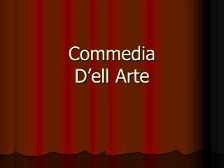 Commedia  D ell Arte