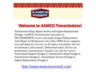 Transmission Shop, Repair Service and Engine Replacement Chi