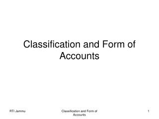 Classification and Form of Accounts