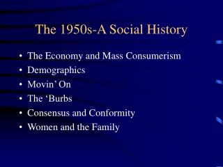 The 1950s-A Social History