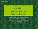 University of Aberdeen, Computing Science CS3511 Discrete Methods Kees van Deemter