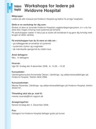 Workshops for ledere på  Hvidovre Hospital