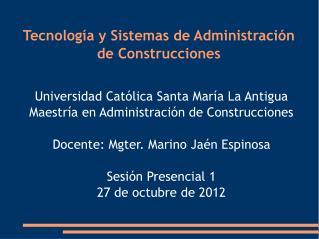 Tecnología y Sistemas de Administración de Construcciones