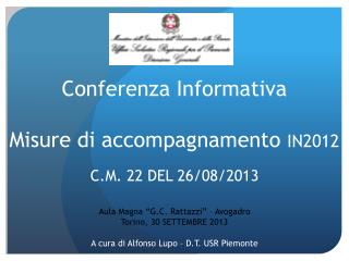 Conferenza Informativa Misure di accompagnamento  IN2012