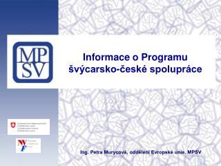 Informace o Programu švýcarsko-české spolupráce