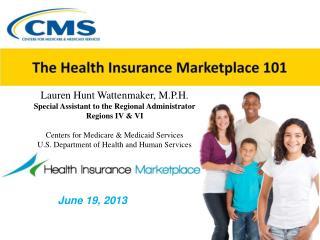 Lauren Hunt Wattenmaker, M.P.H. Special Assistant to the Regional Administrator Regions IV & VI