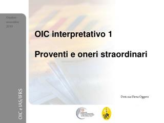 OIC interpretativo 1  Proventi e oneri straordinari