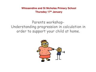 Whissendine and St Nicholas Primary School Thursday 17 th  January