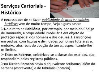 Serviços Cartoriais -  Histórico