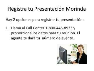 Registra tu Presentación Morinda