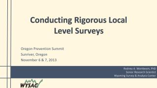 Oregon Prevention Summit Sunriver, Oregon November 6 & 7, 2013