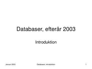 Databaser, efterår 2003