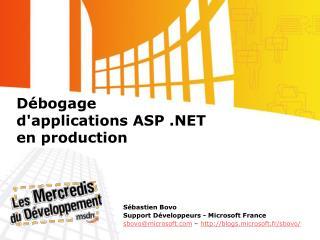 Débogage d'applications ASP .NET en production
