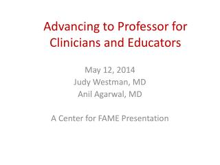 Advancing to Professor for Clinicians and Educators
