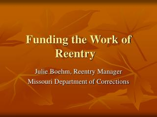 Funding the Work of Reentry