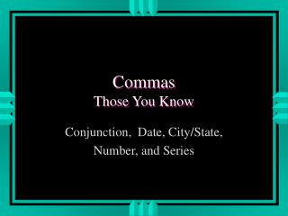Commas Those You Know