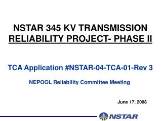 NSTAR 345 KV TRANSMISSION  RELIABILITY PROJECT- PHASE II TCA Application #NSTAR-04-TCA-01-Rev 3