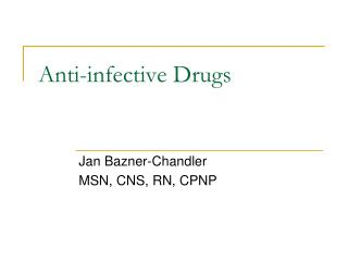 Anti-infective Drugs