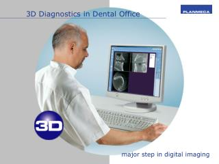 3D Diagnostics in Dental Office