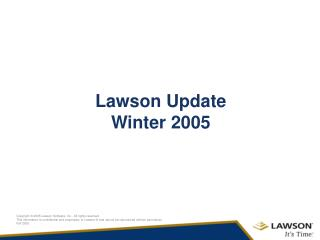 Lawson Update Winter 2005