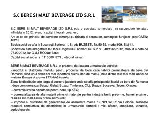 S.C BERE SI MALT BEVERAGE LTD S.R.L