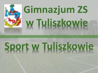 Sport w Tuliszkowie