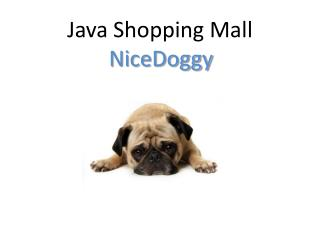Java Shopping Mall NiceDoggy