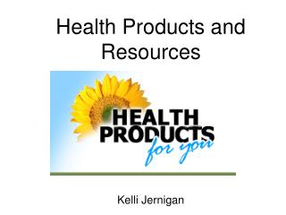 Health Products and Resources