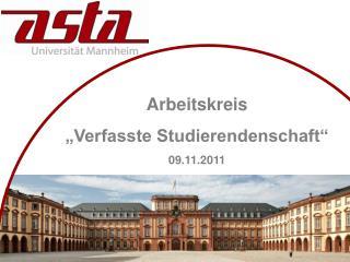 """Arbeitskreis  """"Verfasste Studierendenschaft"""" 09.11.2011"""