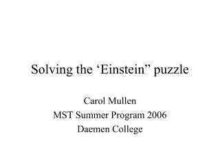 "Solving the 'Einstein"" puzzle"