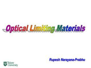 Optical Limiting Materials