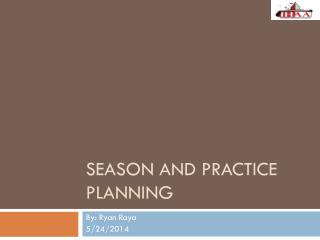 Season and Practice Planning
