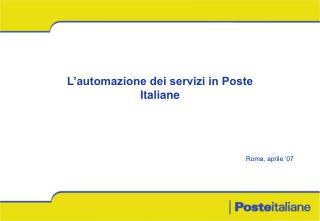 L'automazione dei servizi in Poste Italiane