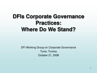 DFIs Corporate Governance Practices: Where Do We Stand