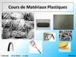Cours de Mat riaux Plastiques