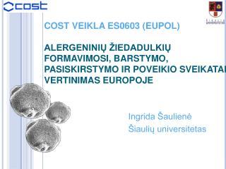 Ingrida Šaulienė Šiaulių universitetas