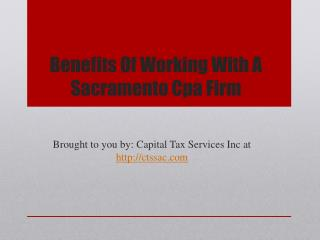 Benefits Of Working With A Sacramento Cpa Firm