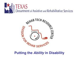 Putting the  Ability  in Disability
