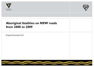 Aboriginal fatalities on NSW roads from 2000 to 2009