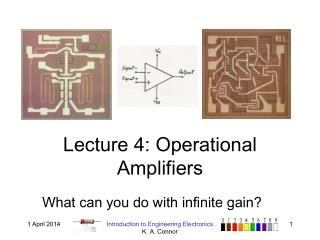 Lecture 4: Operational Amplifiers