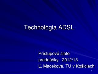 Technol ógia ADSL