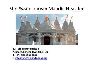 Shri Swaminaryan Mandir , Neasden