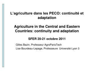 Gilles Bazin, Professeur AgroParisTech Lise Bourdeau-Lepage, Professeure  Université Lyon 3