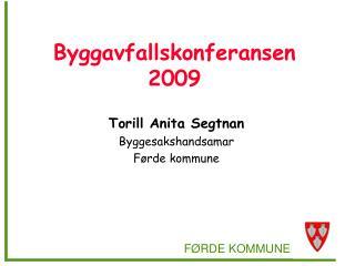 Byggavfallskonferansen 2009